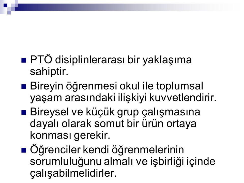 PTÖ disiplinlerarası bir yaklaşıma sahiptir.