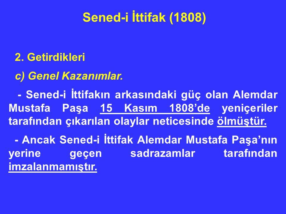 Sened-i İttifak (1808) 2. Getirdikleri c) Genel Kazanımlar.