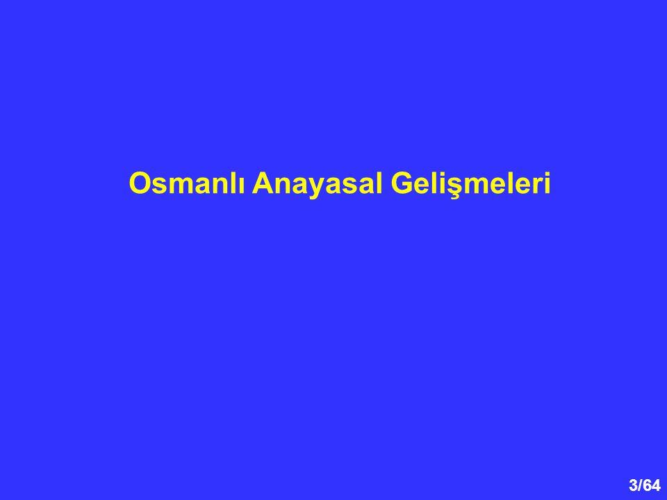 Osmanlı Anayasal Gelişmeleri