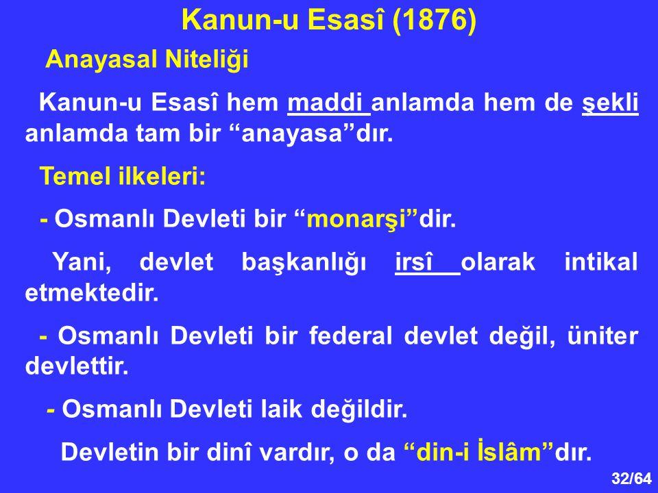 Kanun-u Esasî (1876) Anayasal Niteliği