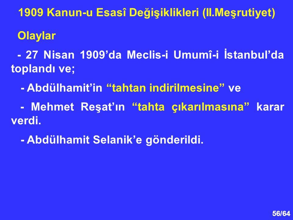 1909 Kanun-u Esasî Değişiklikleri (II.Meşrutiyet)