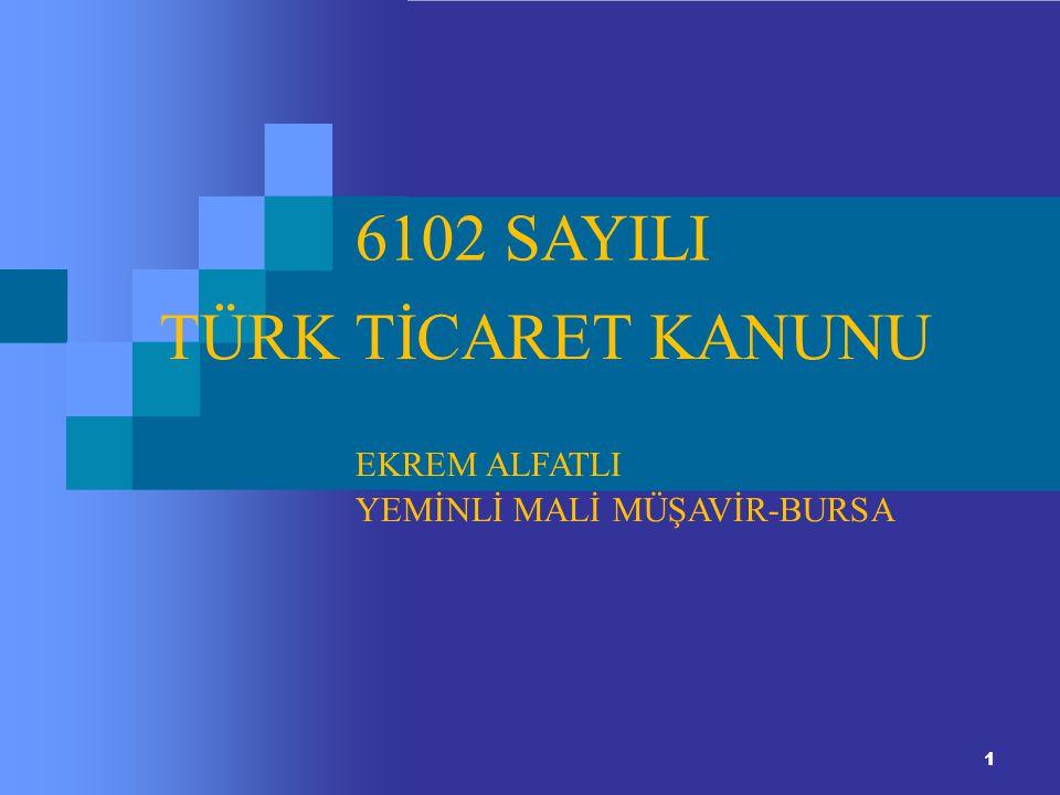 6102 SAYILI TÜRK TİCARET KANUNU EKREM ALFATLI
