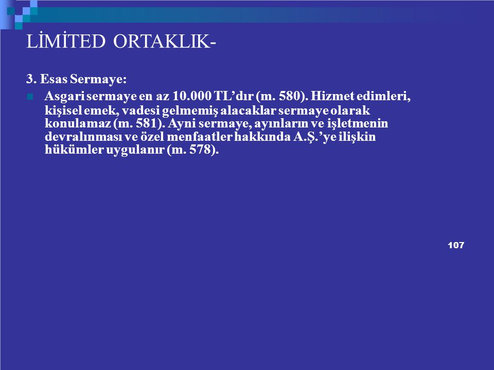 LİMİTED ORTAKLIK- 3. Esas Sermaye:
