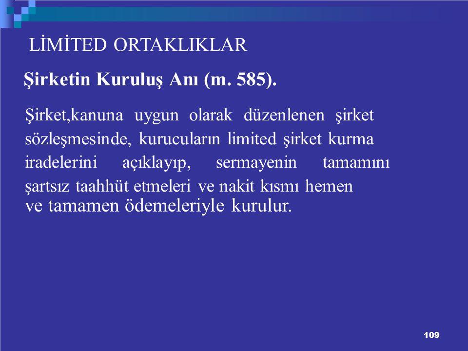 Şirketin Kuruluş Anı (m. 585).