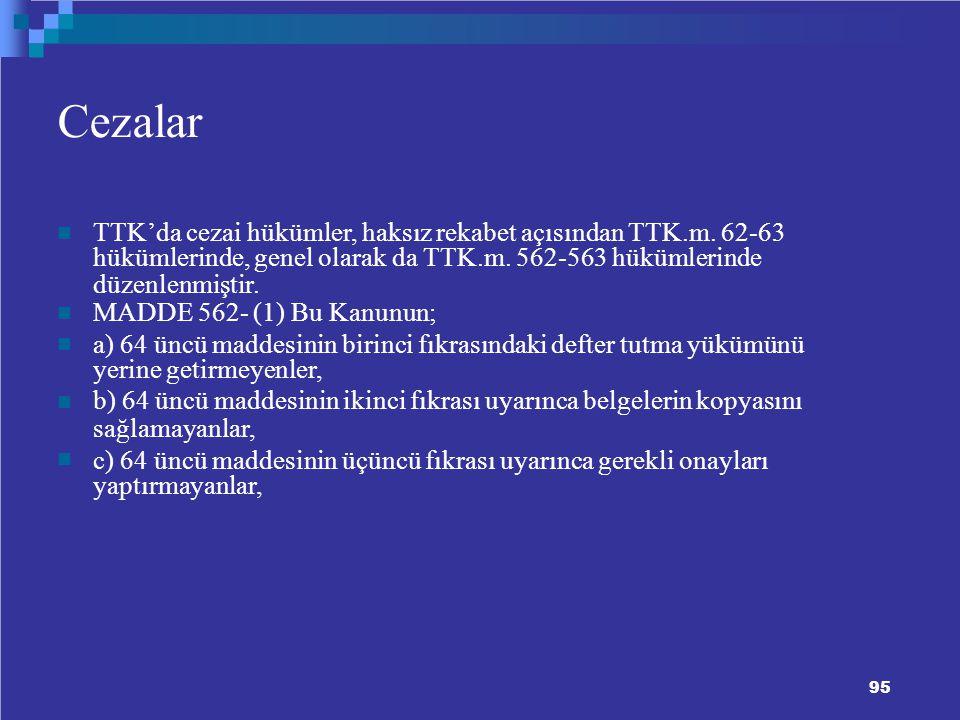 Cezalar TTK'da cezai hükümler, haksız rekabet açısından TTK.m. 62-63
