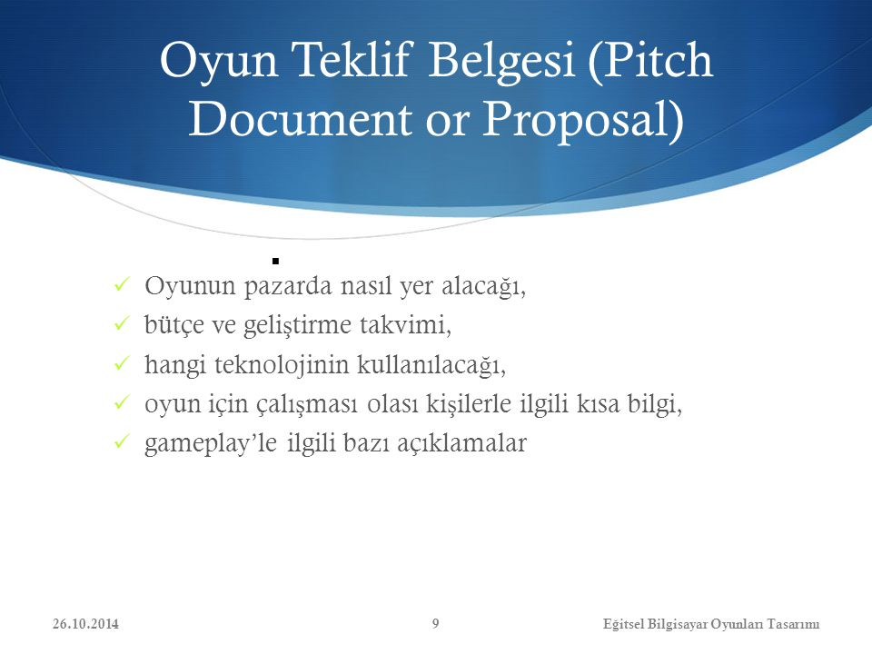 Oyun Teklif Belgesi (Pitch Document or Proposal)