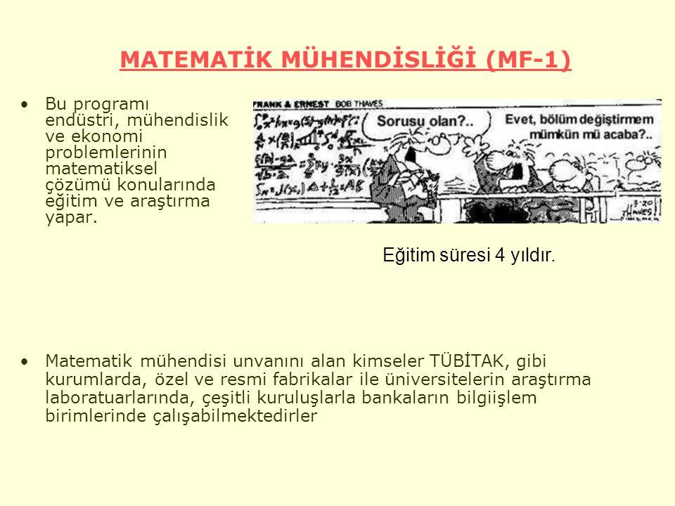 MATEMATİK MÜHENDİSLİĞİ (MF-1)