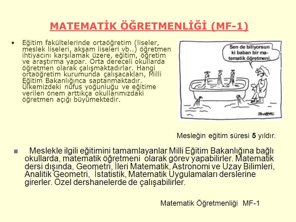 MATEMATİK ÖĞRETMENLİĞİ (MF-1)