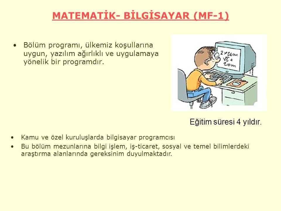 MATEMATİK- BİLGİSAYAR (MF-1)