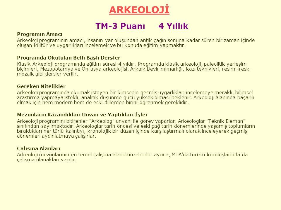 ARKEOLOJİ TM-3 Puanı 4 Yıllık
