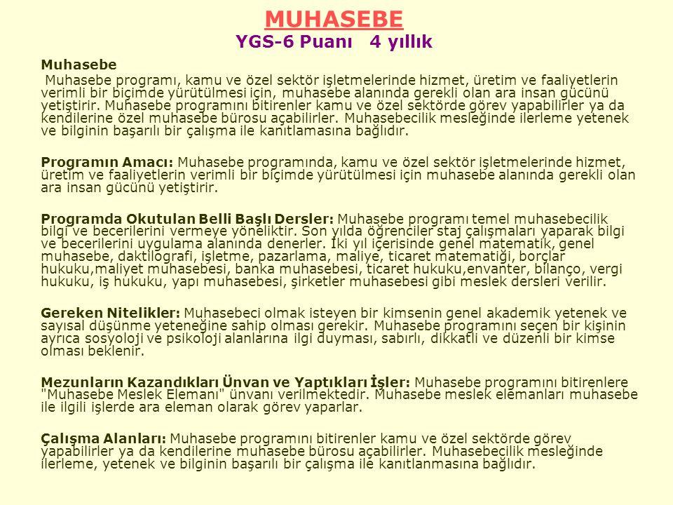 MUHASEBE YGS-6 Puanı 4 yıllık