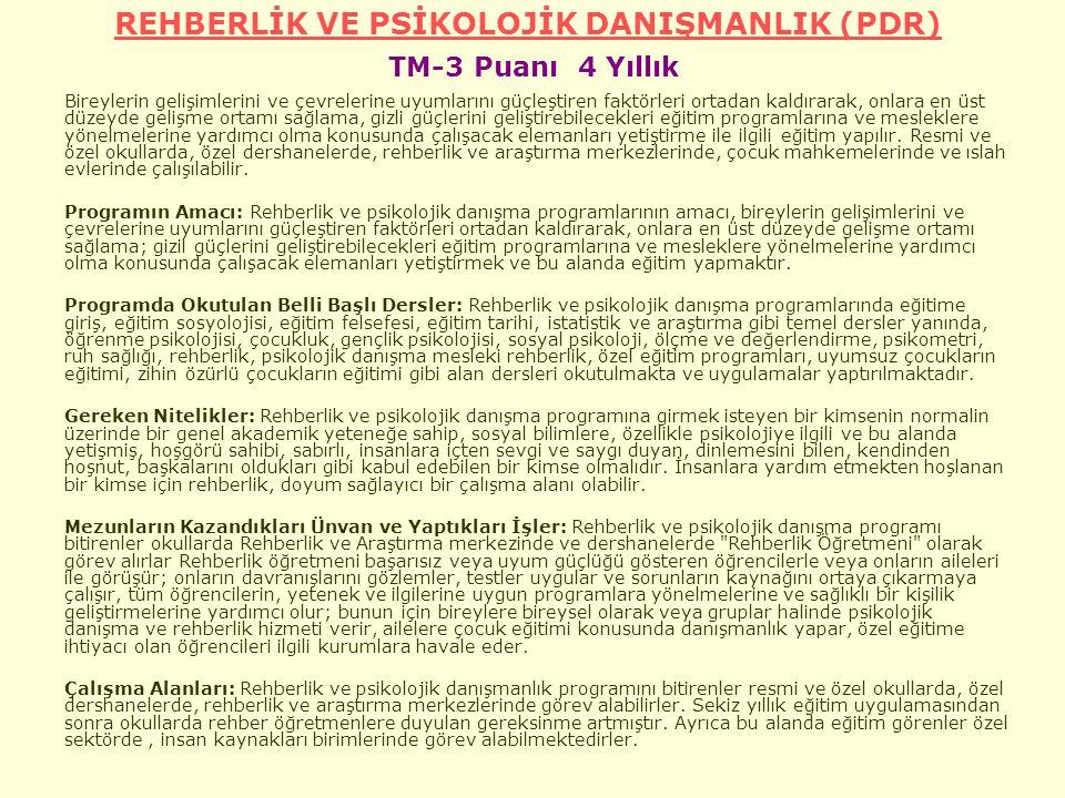REHBERLİK VE PSİKOLOJİK DANIŞMANLIK (PDR) TM-3 Puanı 4 Yıllık