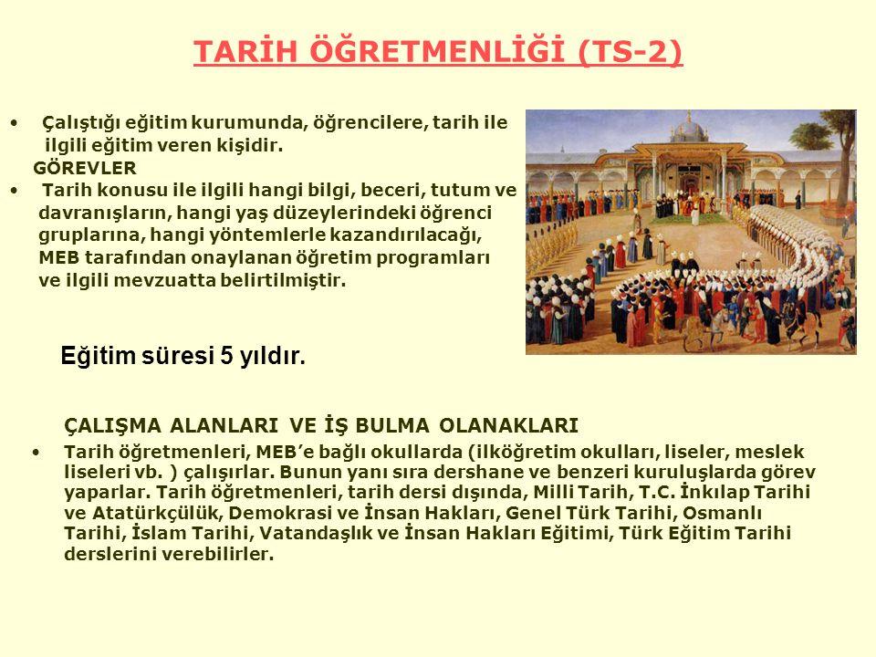 TARİH ÖĞRETMENLİĞİ (TS-2)