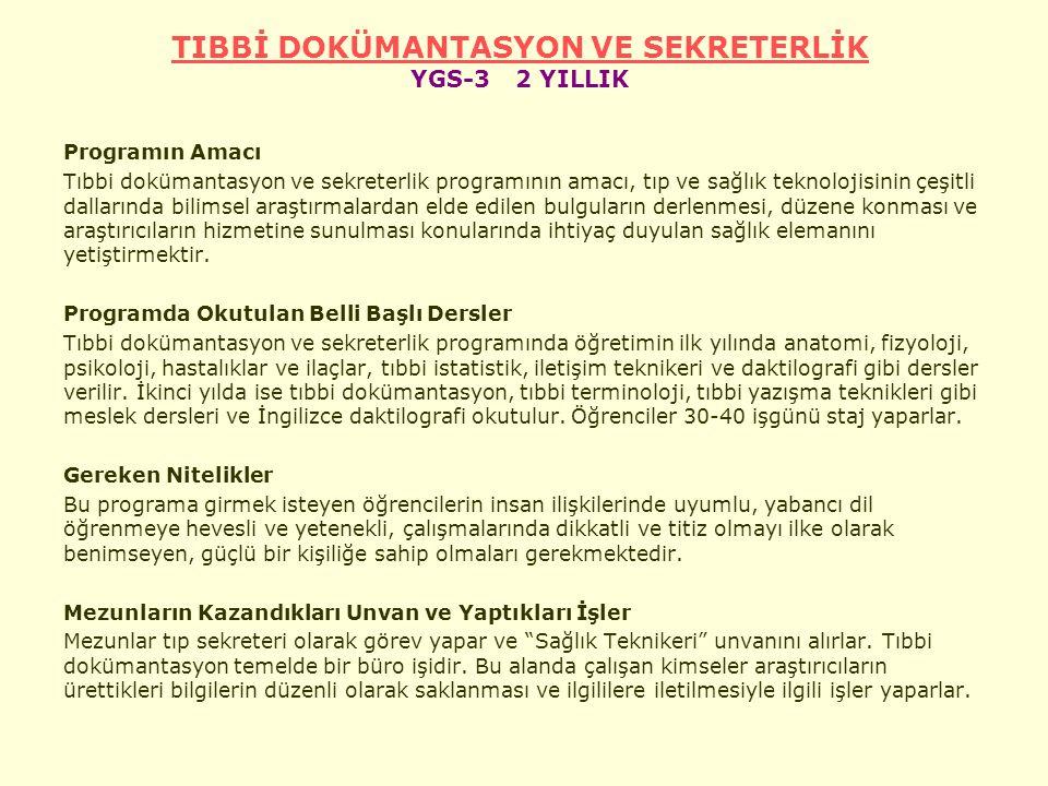 TIBBİ DOKÜMANTASYON VE SEKRETERLİK YGS-3 2 YILLIK
