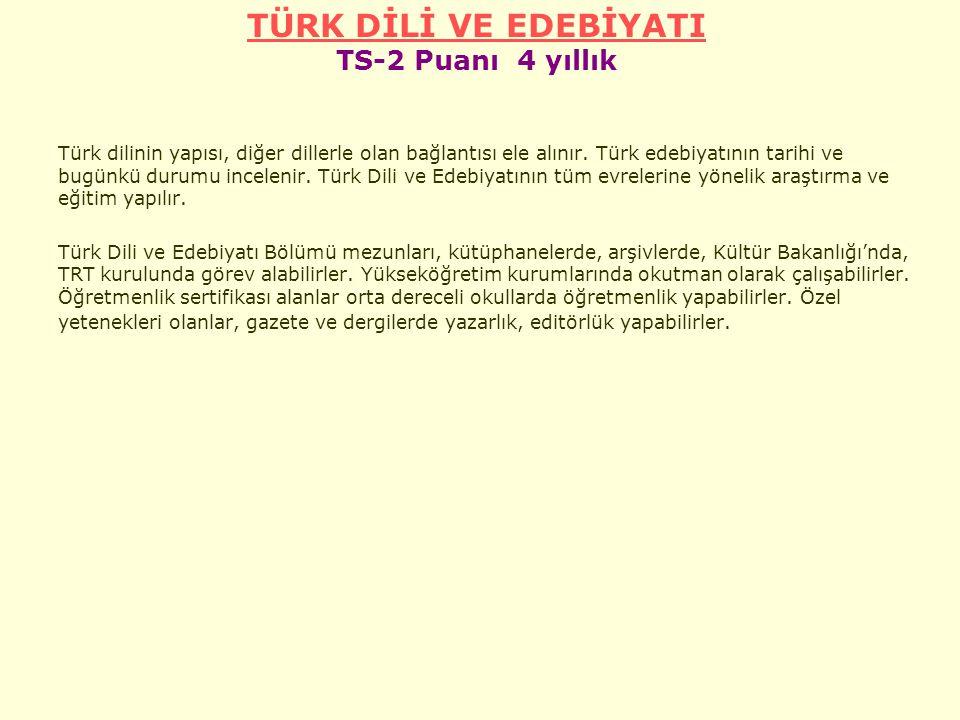 TÜRK DİLİ VE EDEBİYATI TS-2 Puanı 4 yıllık
