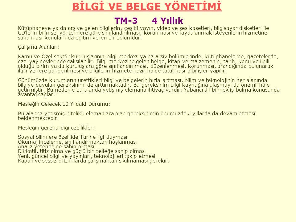 BİLGİ VE BELGE YÖNETİMİ TM-3 4 Yıllık