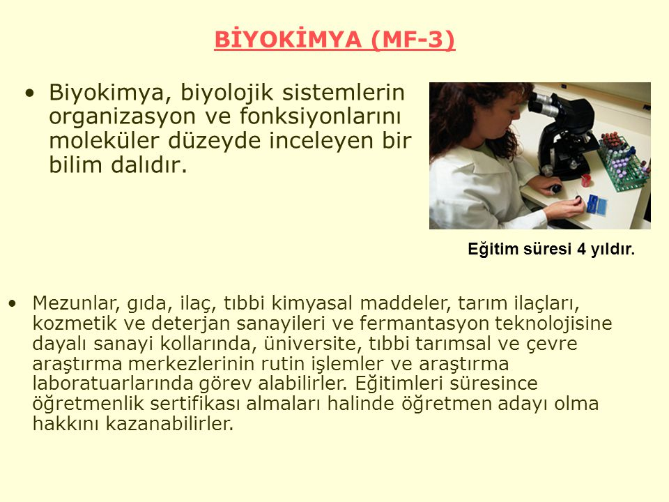 BİYOKİMYA (MF-3) Biyokimya, biyolojik sistemlerin organizasyon ve fonksiyonlarını moleküler düzeyde inceleyen bir bilim dalıdır.