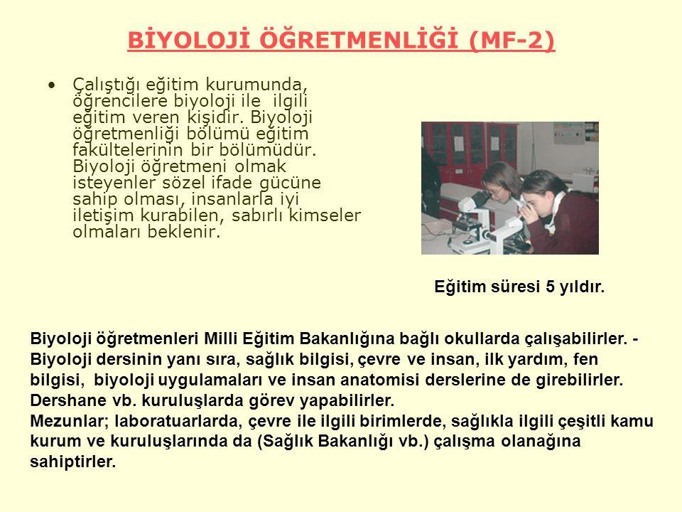 BİYOLOJİ ÖĞRETMENLİĞİ (MF-2)