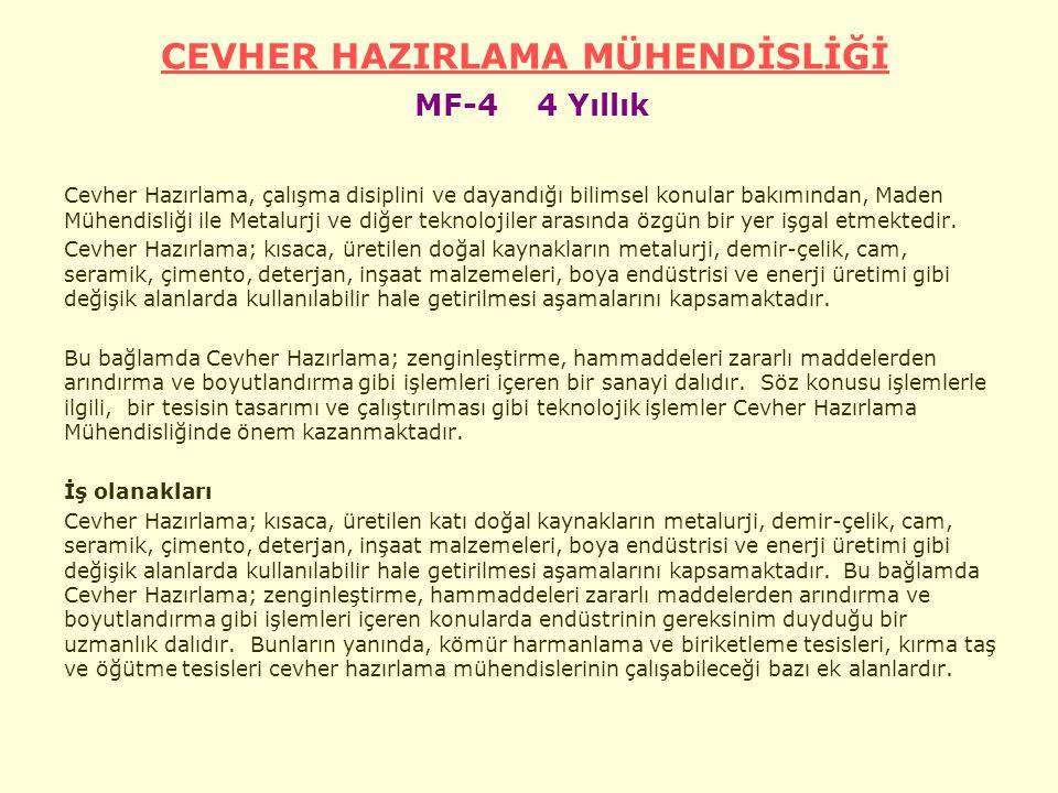 CEVHER HAZIRLAMA MÜHENDİSLİĞİ MF-4 4 Yıllık