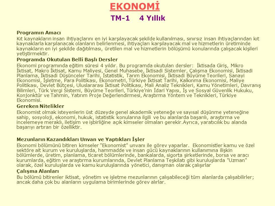 EKONOMİ TM-1 4 Yıllık Programın Amacı