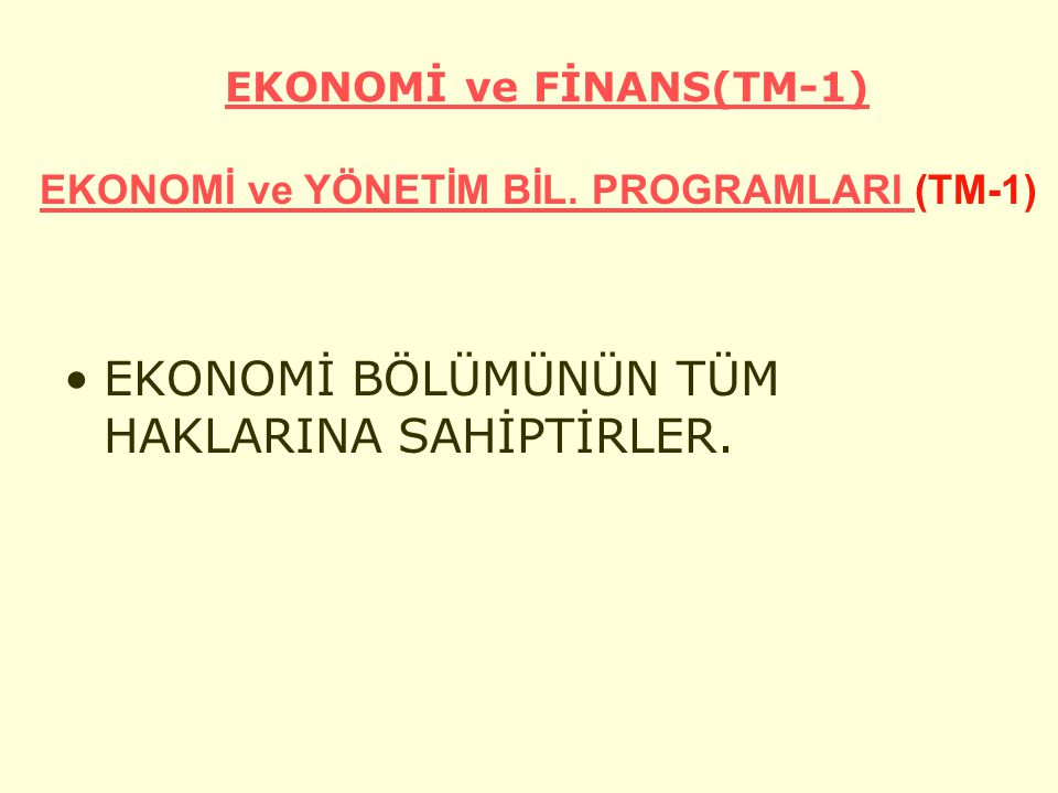 EKONOMİ ve FİNANS(TM-1)