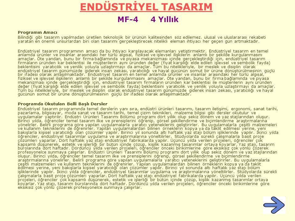 ENDÜSTRİYEL TASARIM MF-4 4 Yıllık