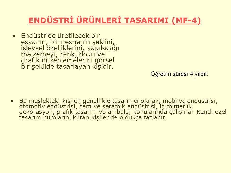 ENDÜSTRİ ÜRÜNLERİ TASARIMI (MF-4)