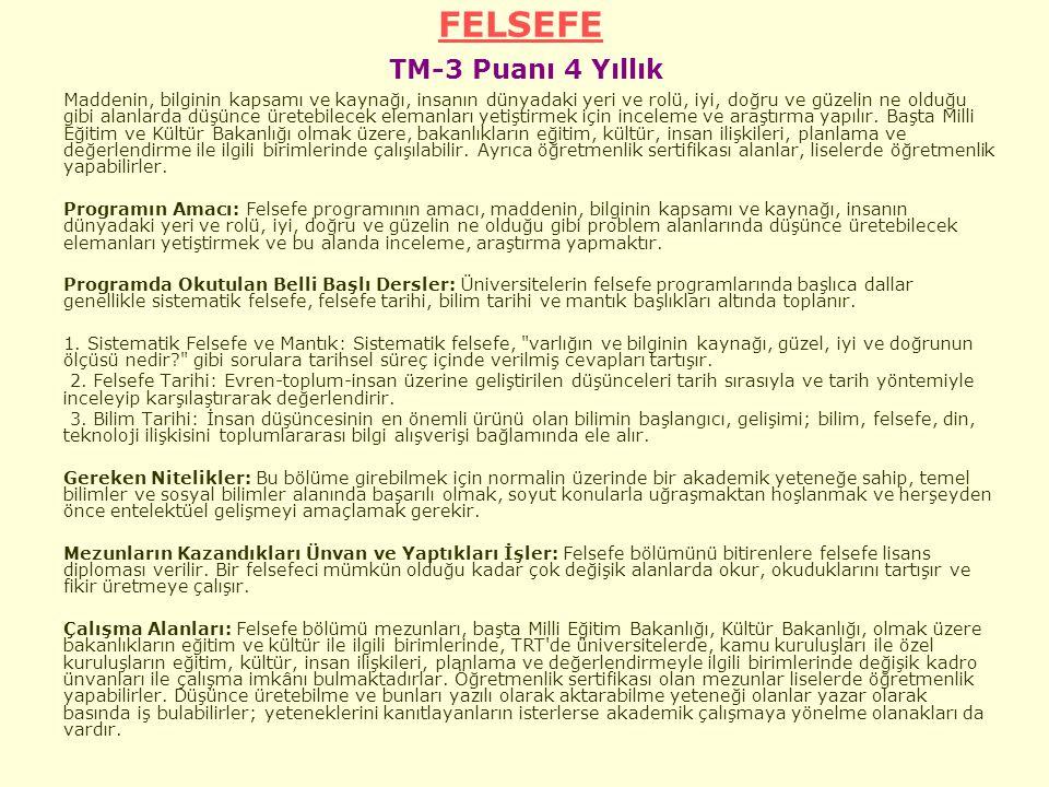 FELSEFE TM-3 Puanı 4 Yıllık