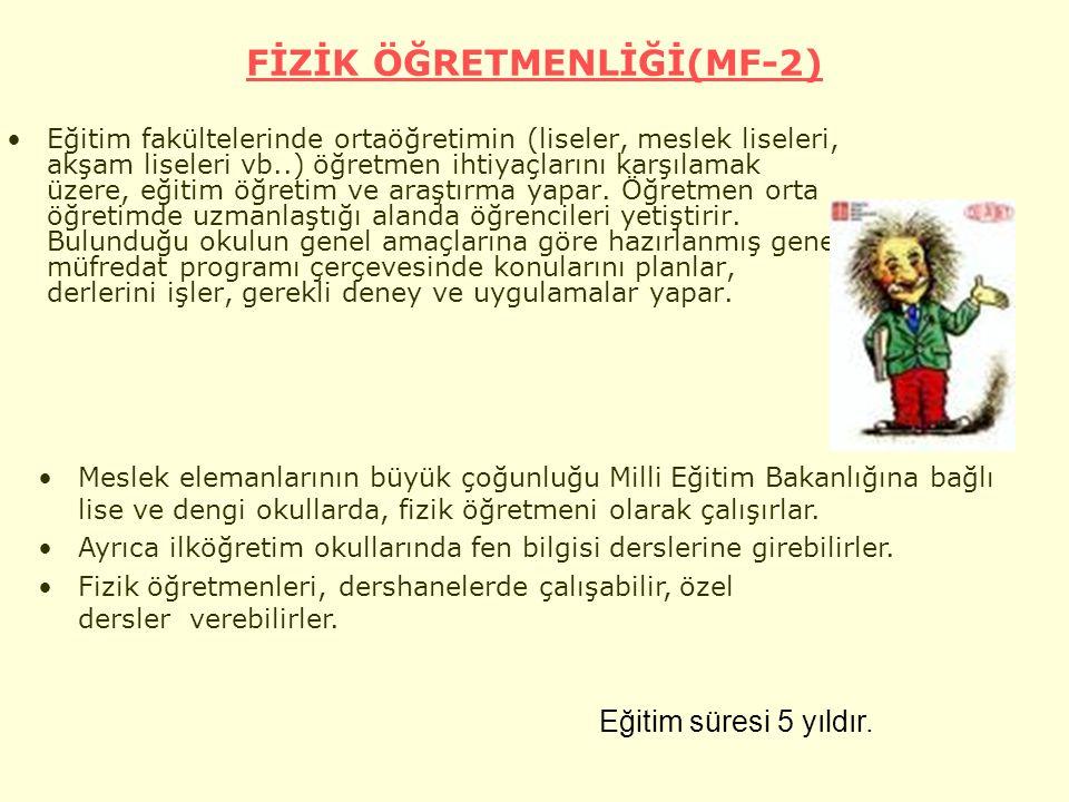 FİZİK ÖĞRETMENLİĞİ(MF-2)