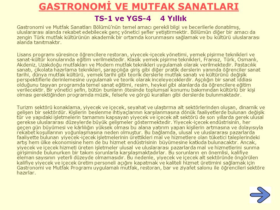 GASTRONOMİ VE MUTFAK SANATLARI TS-1 ve YGS-4 4 Yıllık