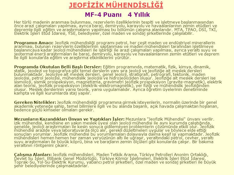 JEOFİZİK MÜHENDİSLİĞİ MF-4 Puanı 4 Yıllık