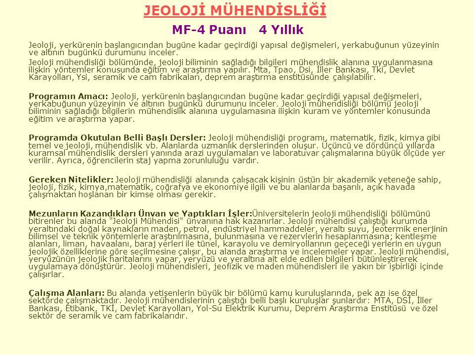 JEOLOJİ MÜHENDİSLİĞİ MF-4 Puanı 4 Yıllık