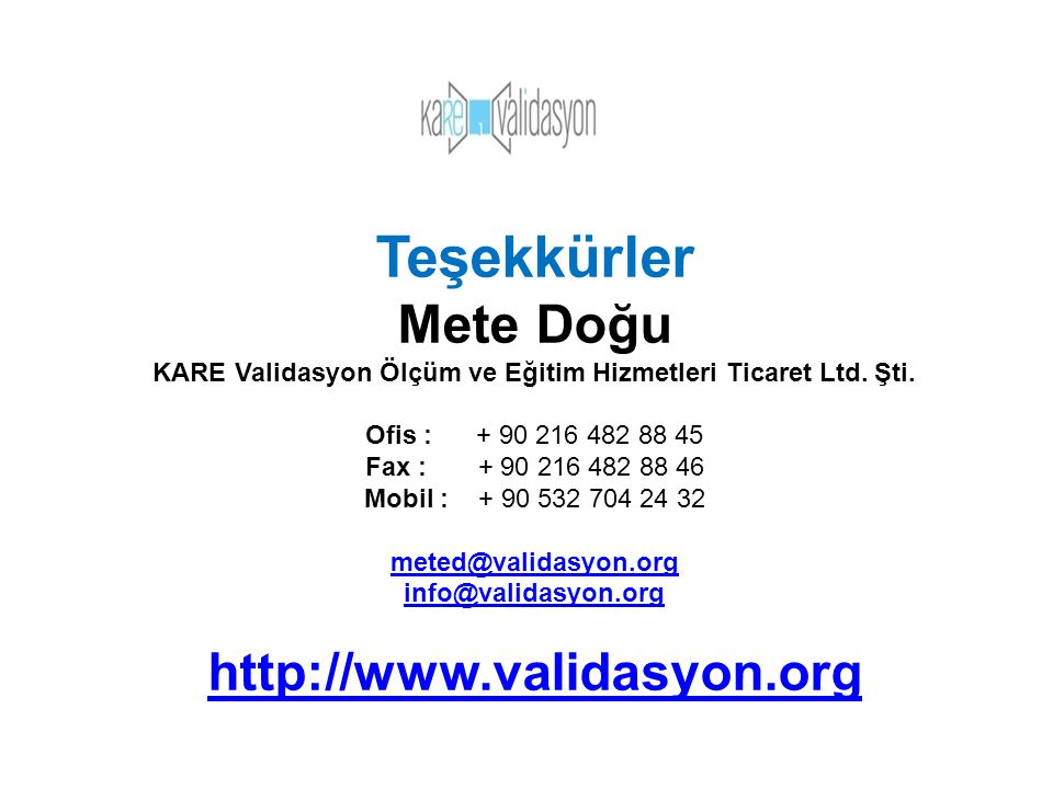 KARE Validasyon Ölçüm ve Eğitim Hizmetleri Ticaret Ltd. Şti.