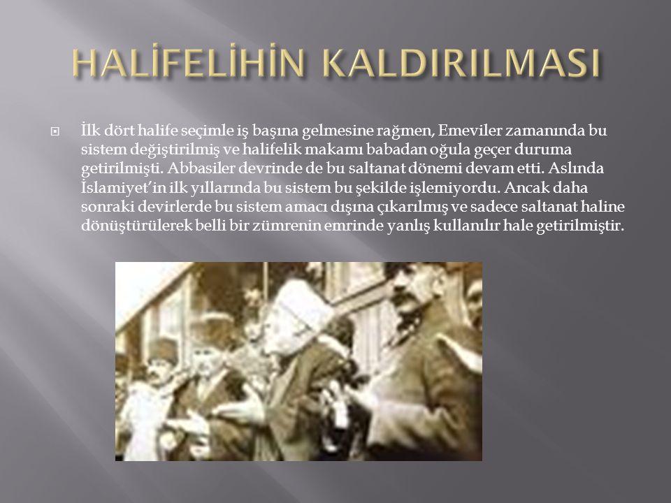 HALİFELİHİN KALDIRILMASI
