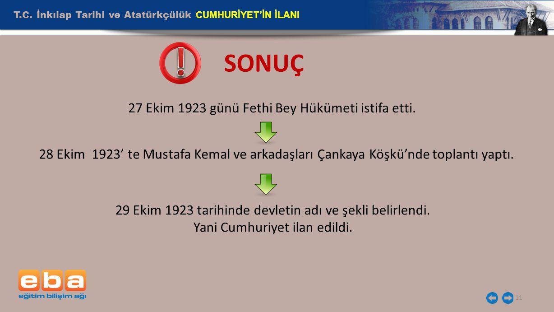 ! SONUÇ T.C. İnkılap Tarihi ve Atatürkçülük CUMHURİYET'İN İLANI