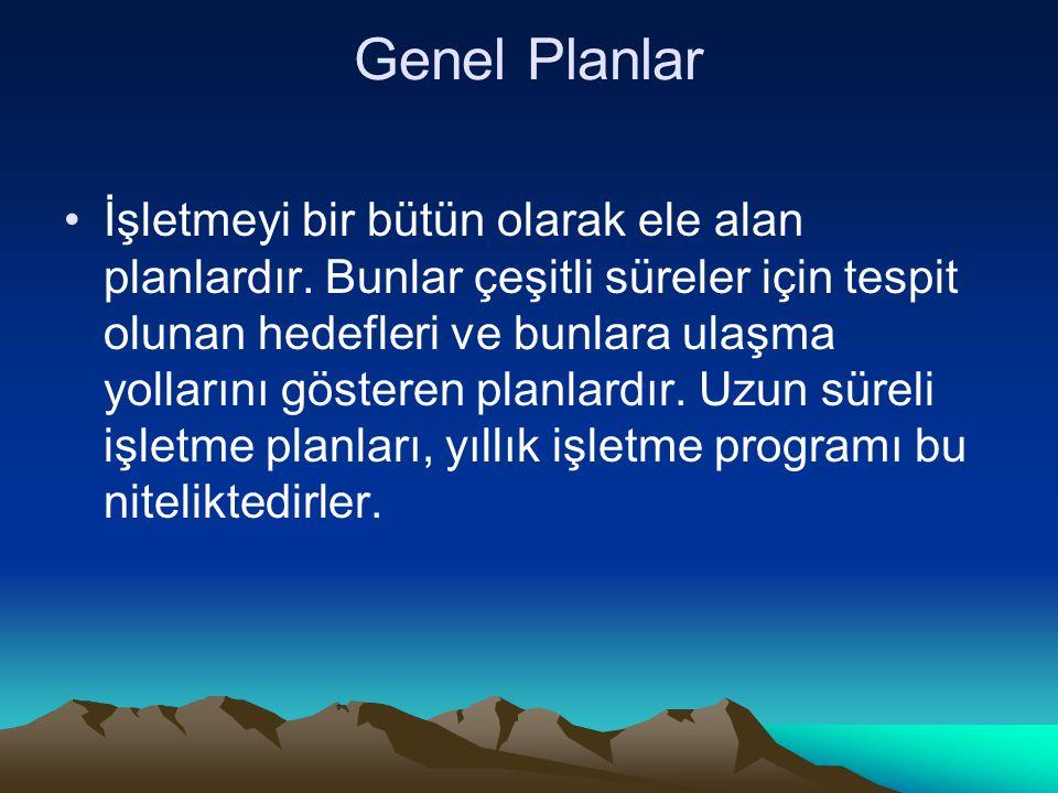 Genel Planlar