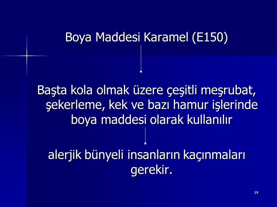 Boya Maddesi Karamel (E150)