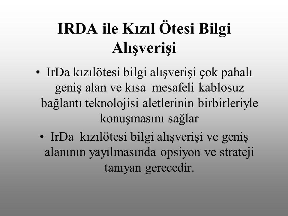 IRDA ile Kızıl Ötesi Bilgi Alışverişi
