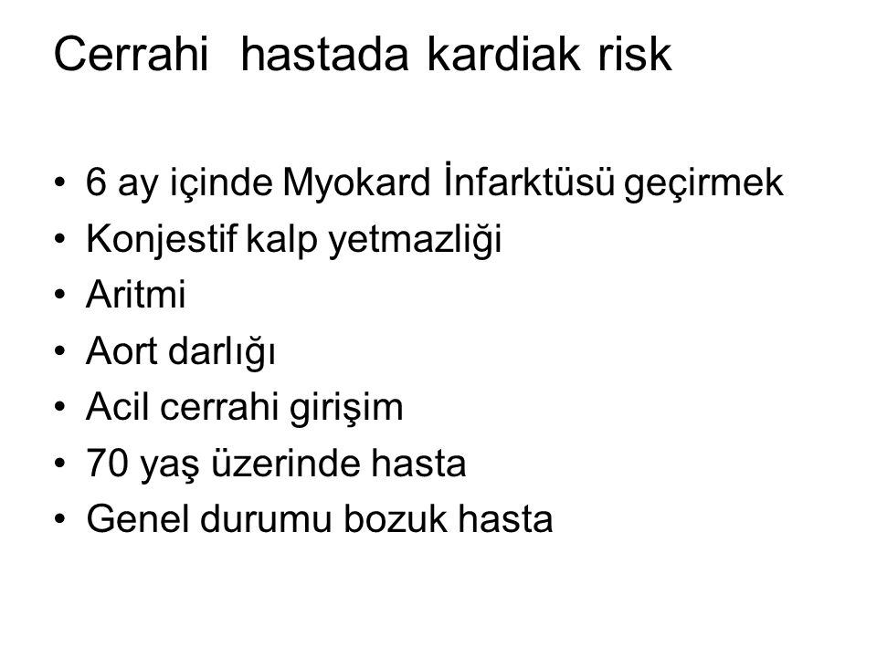 Cerrahi hastada kardiak risk