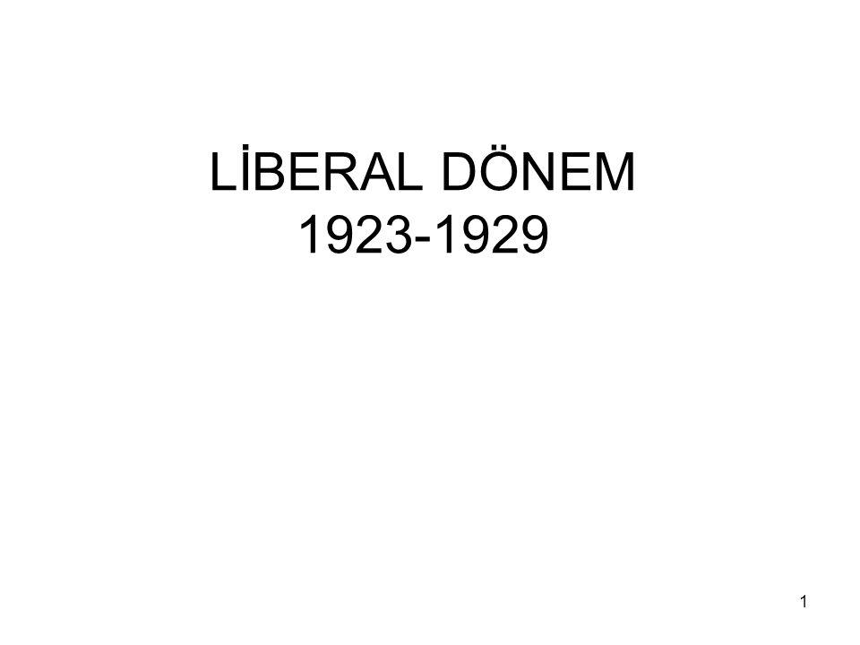 LİBERAL DÖNEM 1923-1929