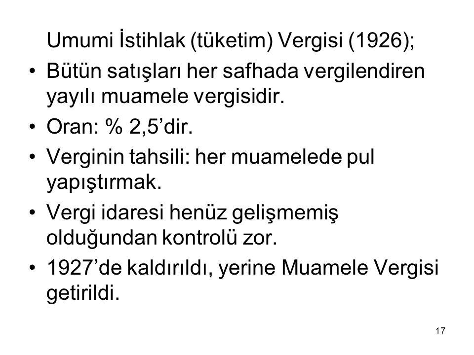 Umumi İstihlak (tüketim) Vergisi (1926);