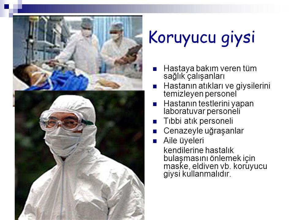 Koruyucu giysi Hastaya bakım veren tüm sağlık çalışanları