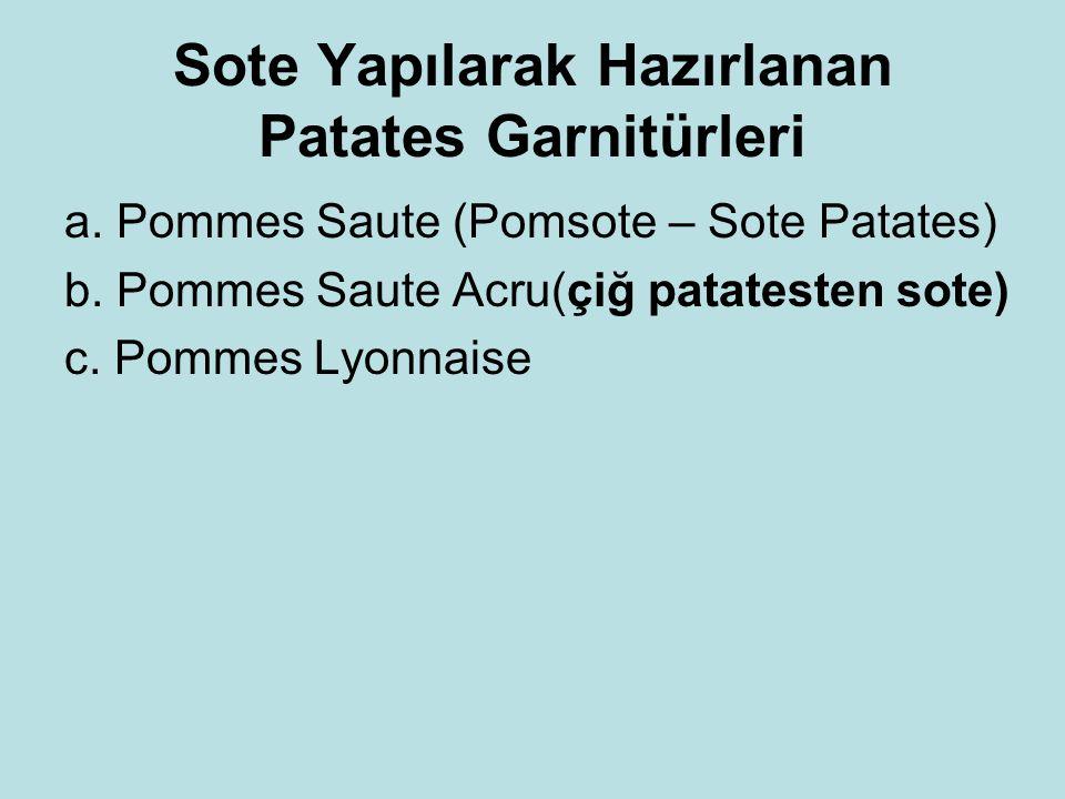 Sote Yapılarak Hazırlanan Patates Garnitürleri