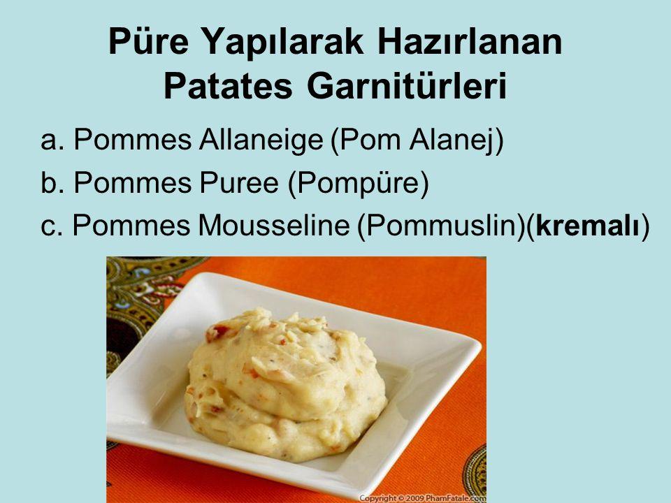 Püre Yapılarak Hazırlanan Patates Garnitürleri