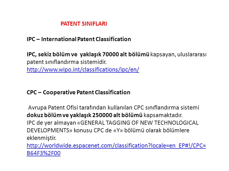 PATENT SINIFLARI IPC – International Patent Classification.