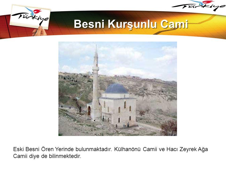 www.themegallery.com Besni Kurşunlu Cami. Eski Besni Ören Yerinde bulunmaktadır.