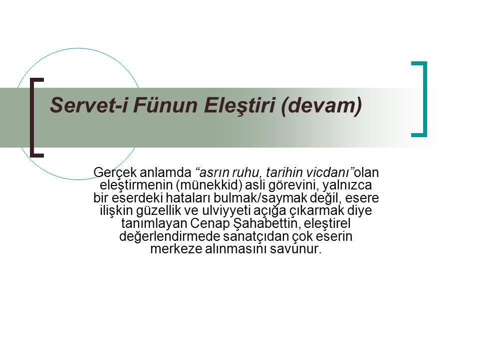 Servet-i Fünun Eleştiri (devam)