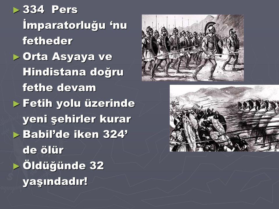 334 Pers İmparatorluğu 'nu fetheder