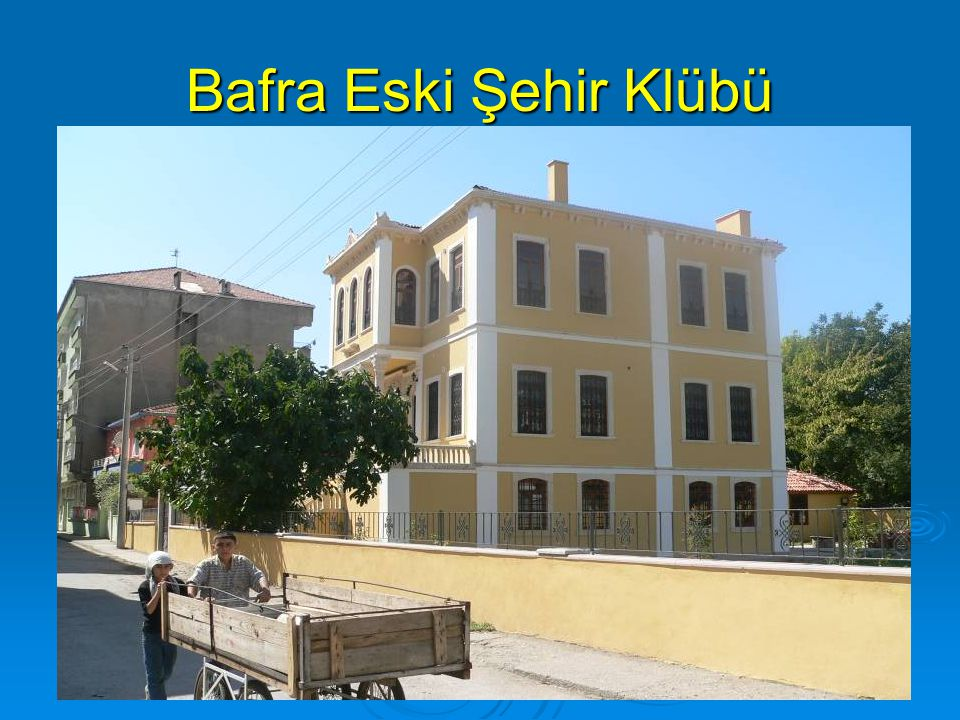 Bafra Eski Şehir Klübü