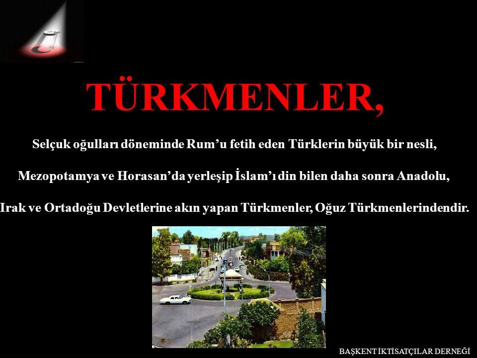 Selçuk oğulları döneminde Rum'u fetih eden Türklerin büyük bir nesli,